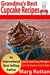 Grandma's Best Cupcake Recipes (Grandma's Best Recipes Book 10) (English Edition)