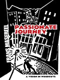 Image de Passionate Journey: A Vision in Woodcuts