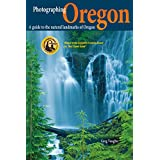 Photographing Oregon: A guide to the natural landmarks of Oregon (English Edition)