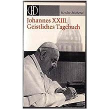 Suchergebnis auf amazon fr angelo roncalli bcher johannes xxiii geistliches tagebuch fandeluxe Choice Image