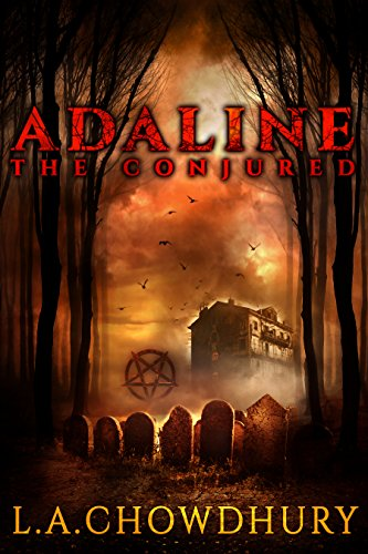 Adaline The Conjured (1st Ever Supernatural Thriller with Video Clips) (English Edition) (Spannung Clips)