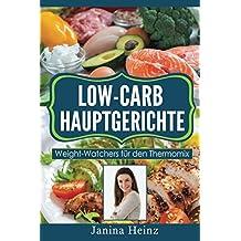 Low-Carb Hauptgerichte: Weight-Watchers für den Thermomix
