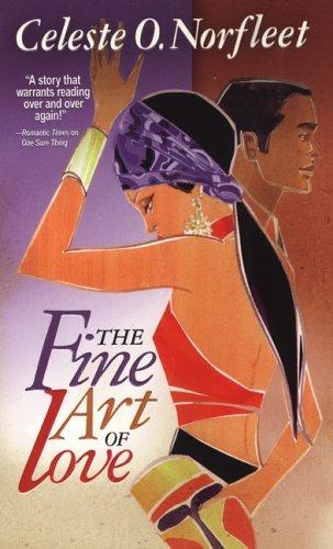 The Fine Art of Love (Arabesque) by Celeste O. Norfleet (2005-11-01)