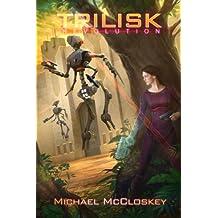 The Trilisk Revolution (Parker Interstellar Travels Book 5)