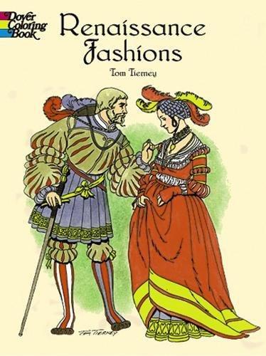 Renaissance Fashions (Dover Fashion Coloring Book)
