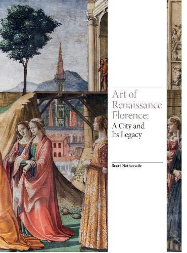 Art of Renaissance Florence (Renaissance Art)