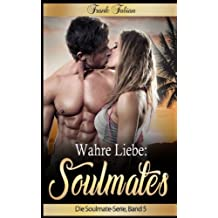 Wahre Liebe: Soulmates