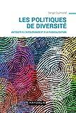 Les politiques de la diversité - Antidote à l'intolérance et à la radicalisation