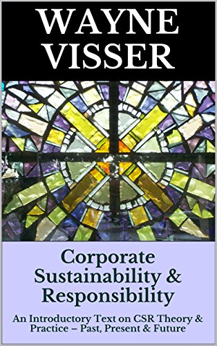 corporate-sustainability-responsibility-an-introductory-text-on-csr-theory-practice-past-present-fut