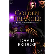 Golden Triangle (Wild Times)