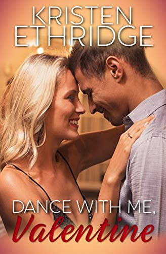 Dance with Me, Valentine (Port Provident: Holiday Hearts Book 1) (English Edition)