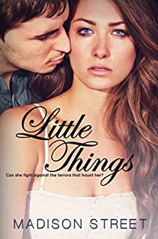 Little Things (Second Chances Book 1) by [Street, Madison]