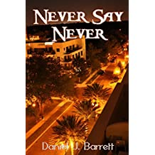 Never Say Never (Conch Town Girl Book 4) (English Edition)