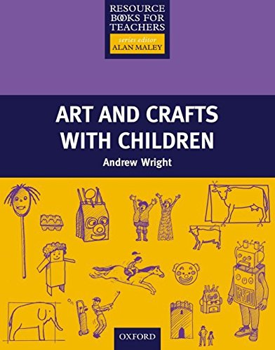 [Art and Crafts with Children] (By: Andrew Wright) [published: June, 2001]