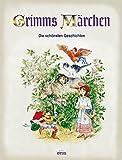 Grimms Märchen. Die schönsten Geschichten
