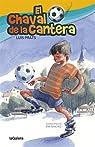 El Chaval De La Cantera par Prats Martínez