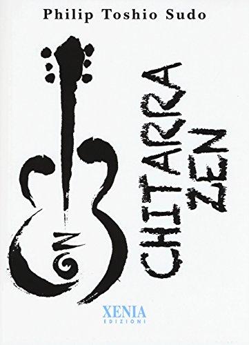 Chitarra zen di Philip Toshio Sudo