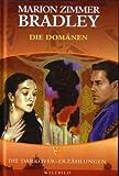 Die Darkover-Erzählungen 27: Die Domänen