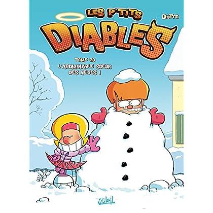 Les P'tits Diables T20 : L'Abominable Soeur des neiges !