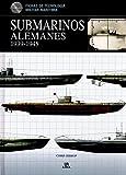 Submarinos Alemanes 1939-1945 (Fichas de Tecnología Militar)