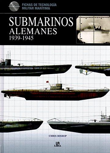 Submarinos alemanes 1939-1945 / German Submarines 1939-1945 por Chris Bishop