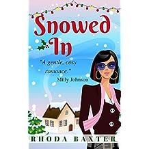 Snowed In: A heartwarming Christmas novella (Trewton Royd small town romances Book 1)