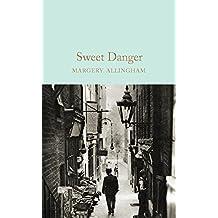 Sweet Danger (Macmillan Collector's Library)