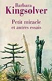 Petit miracle et autres essais
