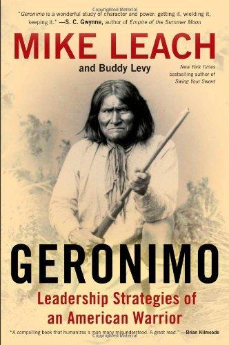 Geronimo: Leadership Strategies of an American Warrior by Mike Leach (2014-06-01)