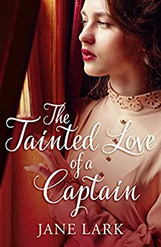 The Tainted Love of a Captain by [Lark, Jane]