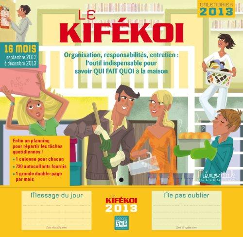 Kifékoi 2013