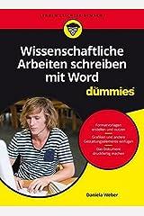 Wissenschaftliche Arbeiten schreiben mit Word für Dummies Taschenbuch