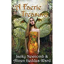 A Fairy Treasury: The Ultimate Guide to the Enchanted Fairy Realm