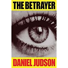 Judson, Daniel [ The Betrayer ] [ THE BETRAYER ] Mar - 2013 { Paperback }