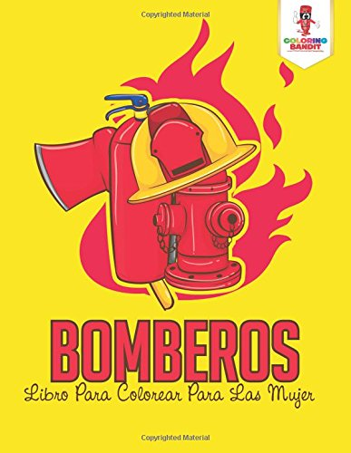 Descargar Libro Bomberos: Libro Para Colorear Para Las Mujeres de Coloring Bandit