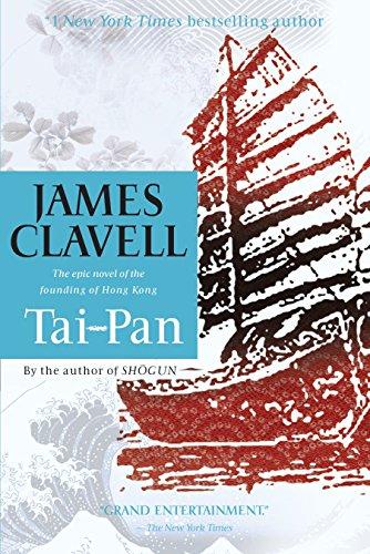 Tai-Pan: The Epic Novel of the Founding of Hong Kong (Asian Saga) por James Clavell