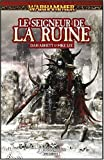 Malus Darkblade, Tome 5 : Le seigneur de la ruine