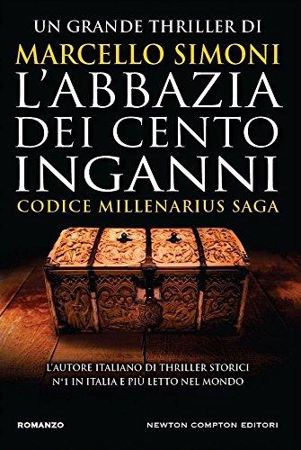 L'abbazia dei cento inganni. Codice Millenarius saga