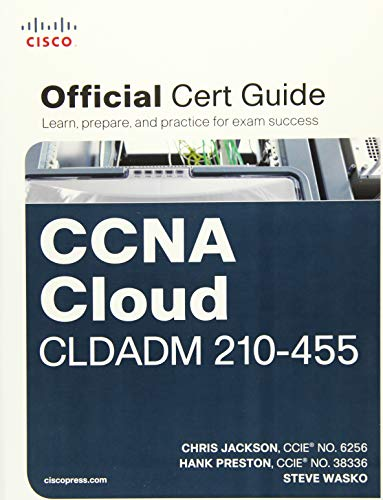 CCNA Cloud CLDADM 210-455 Official Cert Guide