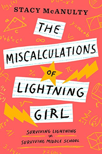 Miscalculations Of Lightning Girl por Stacy Mcanulty