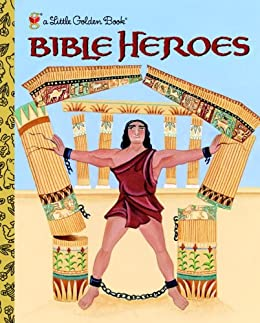 Bible Heroes (Little Golden Book) by [Ditchfield, Christin]