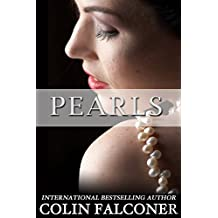 Pearls: a novel of dreams, ambition and star-crossed lovers. (English Edition)