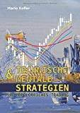 Technische & mentale Strategien für erfolgreiches Trading