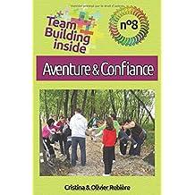 Team Building inside n°8 - Aventure & confiance: Créez et vivez l'esprit d'équipe!