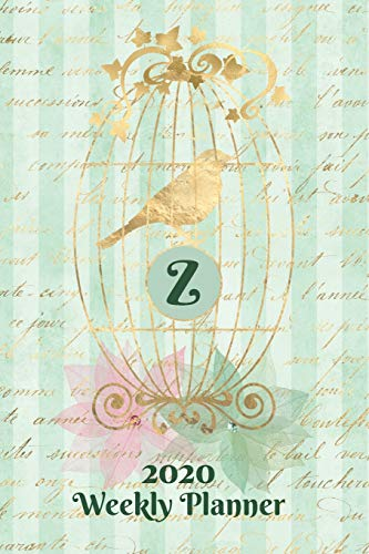 Plan On It 2020 Weekly Calendar Planner 15 Month Pocket Appointment Notebook - Gilded Bird In A Cage Monogram Letter Z: January 2020 thru March 2021 15 Months Dated Agenda Notebook