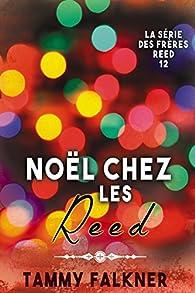 La série des frères Reed, tome 12 : Noël chez les Reed par Tammy Falkner
