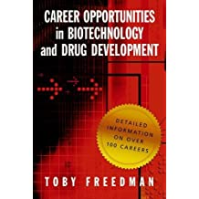 Career Opportunities in Biotechnology and Drug Development by Toby Freedman (2009-03-13)