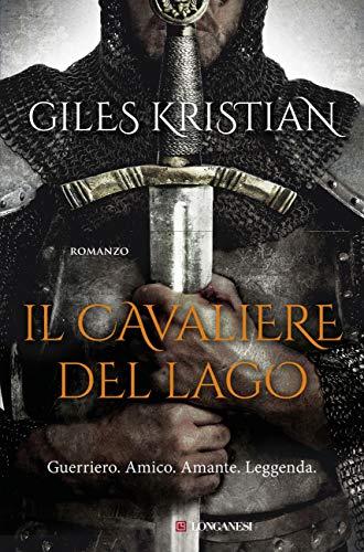 Il cavaliere del lago (Italian Edition)