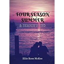 Four Season Summer and Season's End (Combined Paperback Edition)