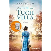 Das Erbe der Tuchvilla: Roman (Die Tuchvilla-Saga 3)